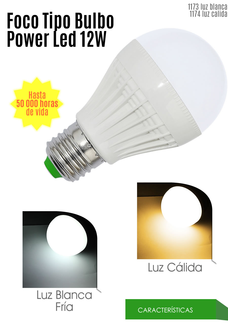 Foco tipo bulbo luz led blanca o calida 12w 50 000 horas for Luz blanca o calida